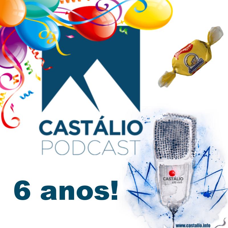 6 anos de Castálio Podcast e contando...