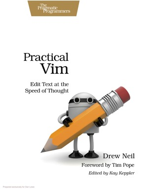 Practical Vim - Edit Text at the Speed of Thought