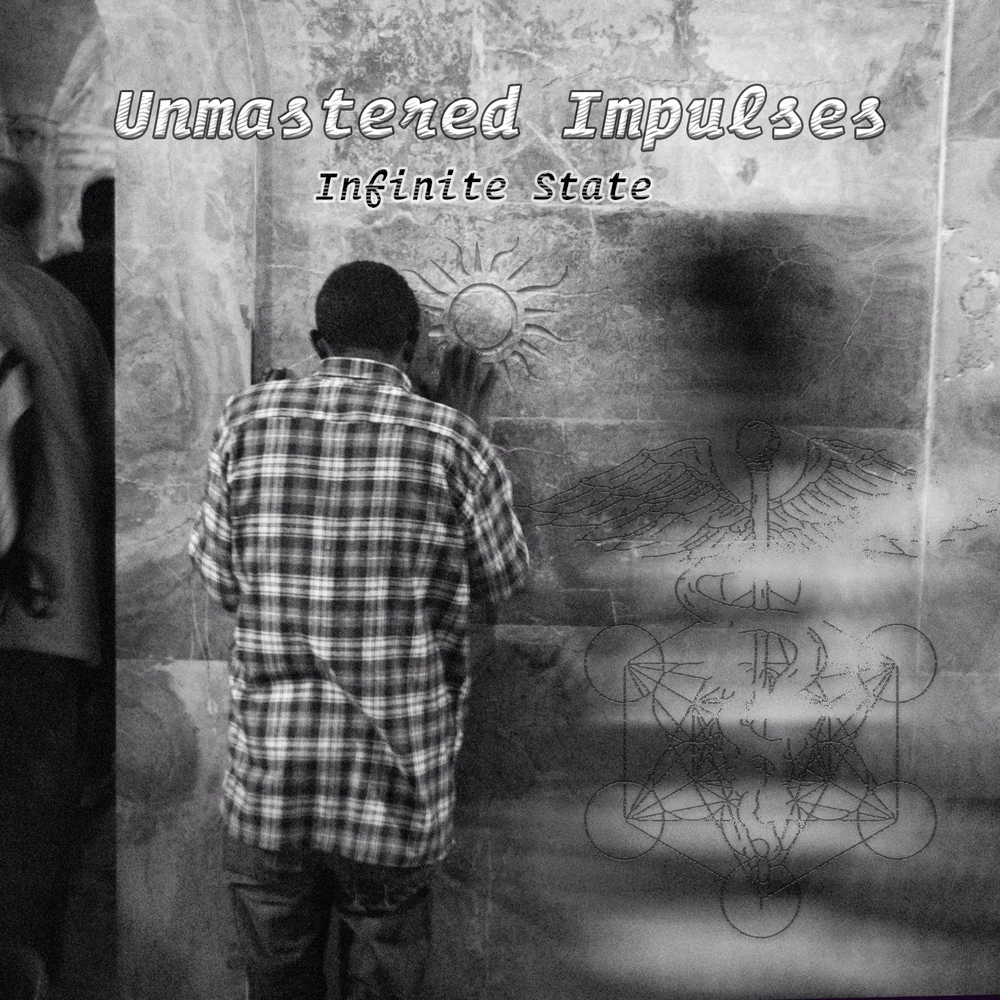 Unmastered Impulses by Infinite State - Album Artwork