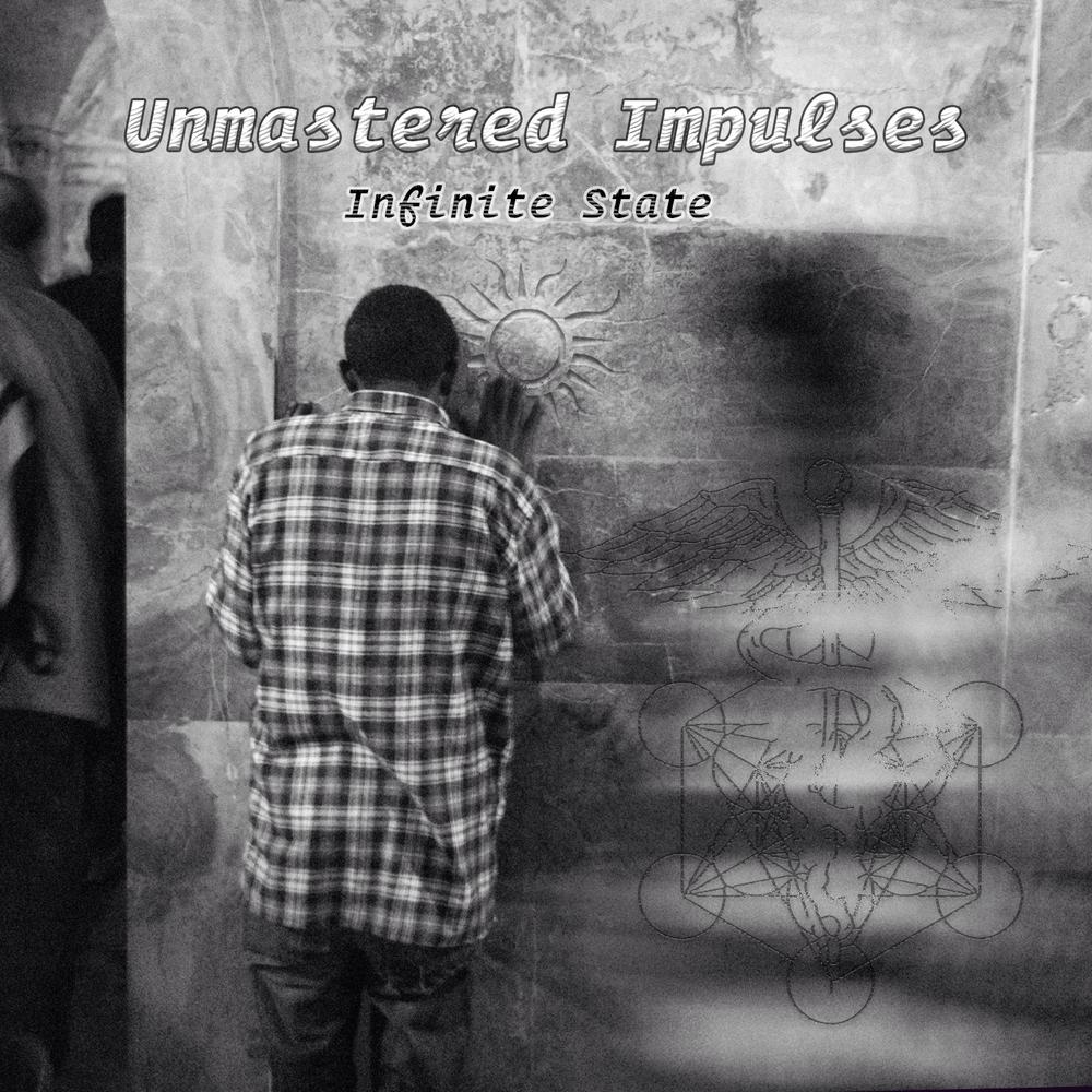Unmastered Impulses by Infinite State - Album Artwork
